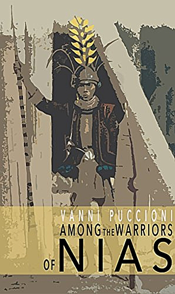 Among the Warriors of Nias